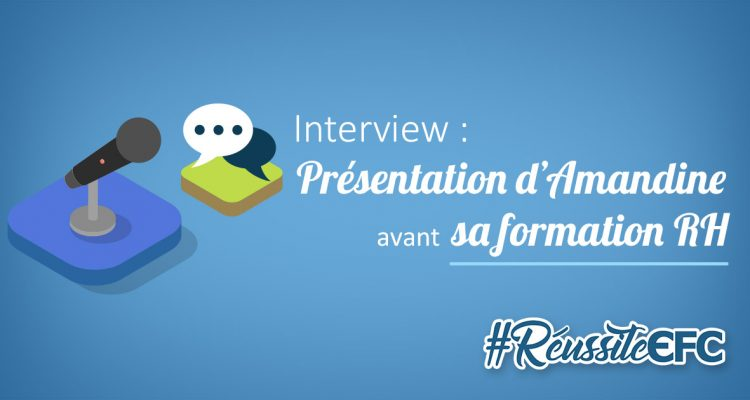 interview amandine formation RH