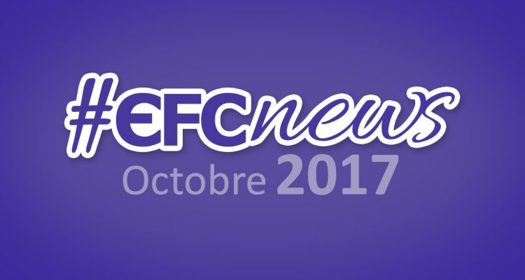 #EFCnews Octobre 2017