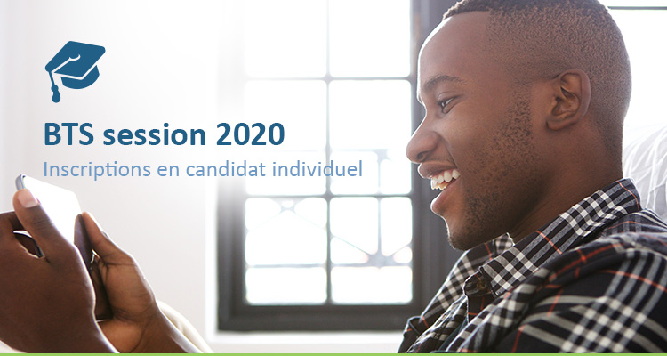 Inscription BTS Candidat Libre   Dates et Examens 2020